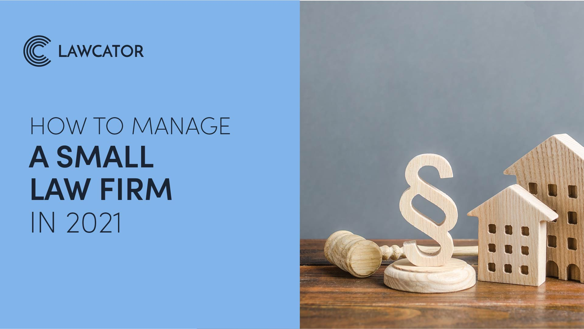 How to manage a small law firm in 2021