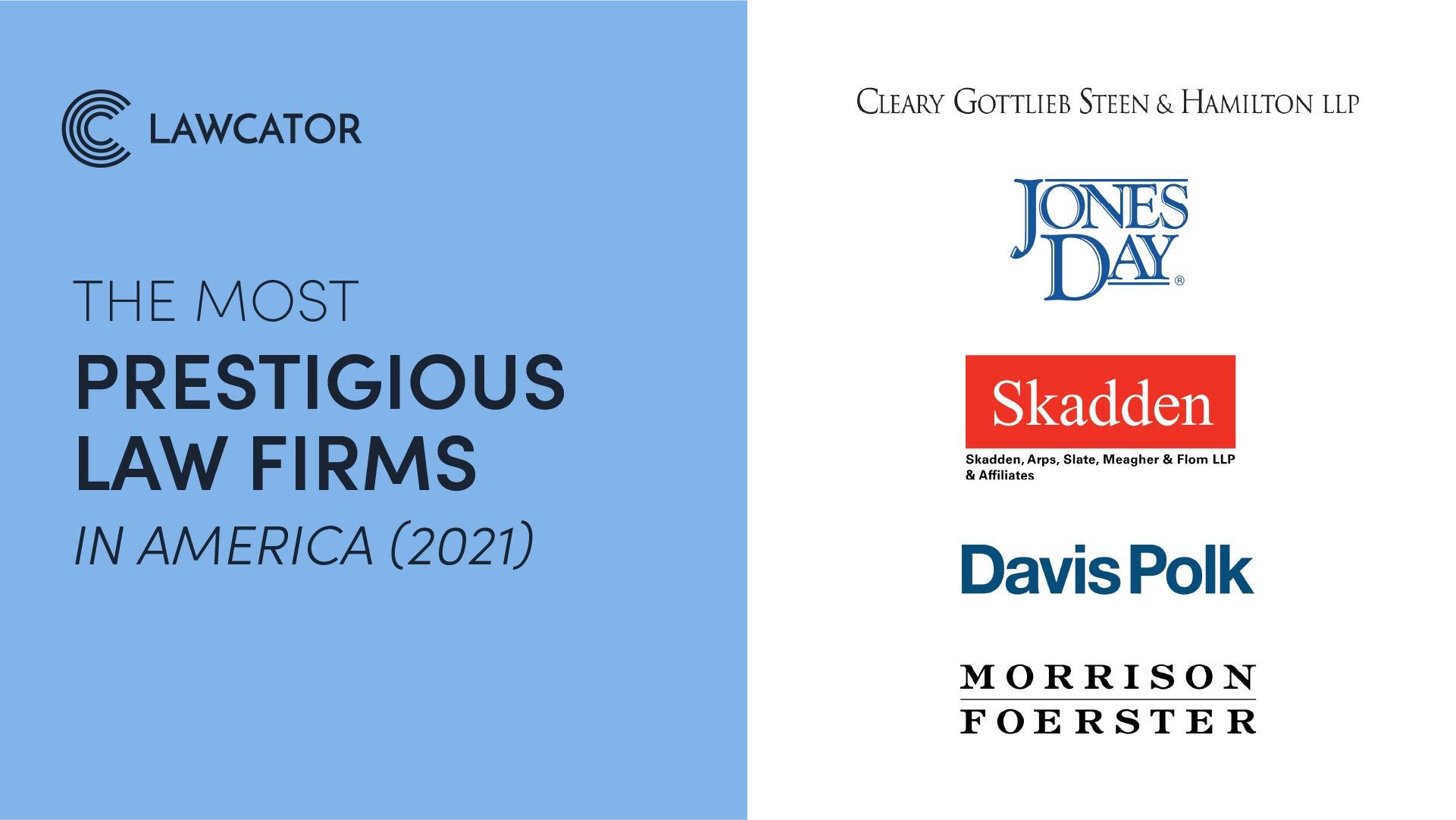The most prestigious law firms in America (2021)