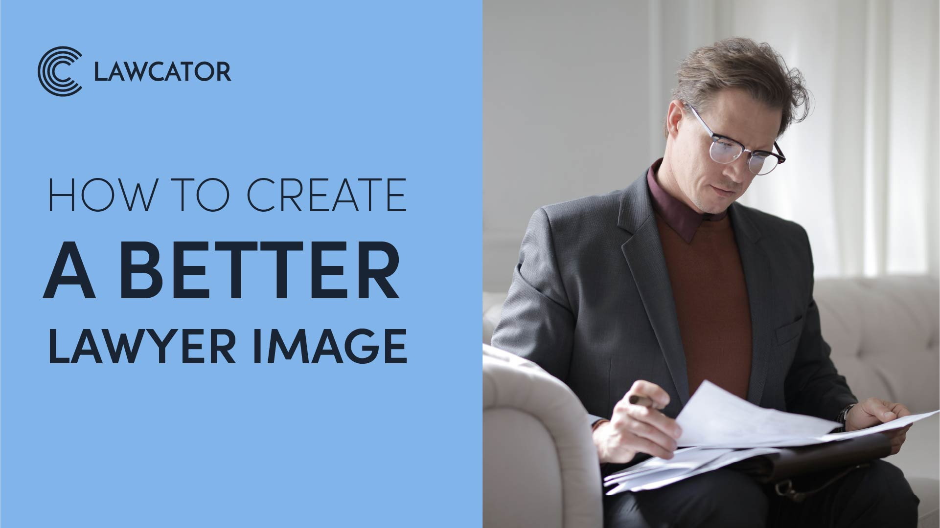 How To Create a Better Lawyer Image