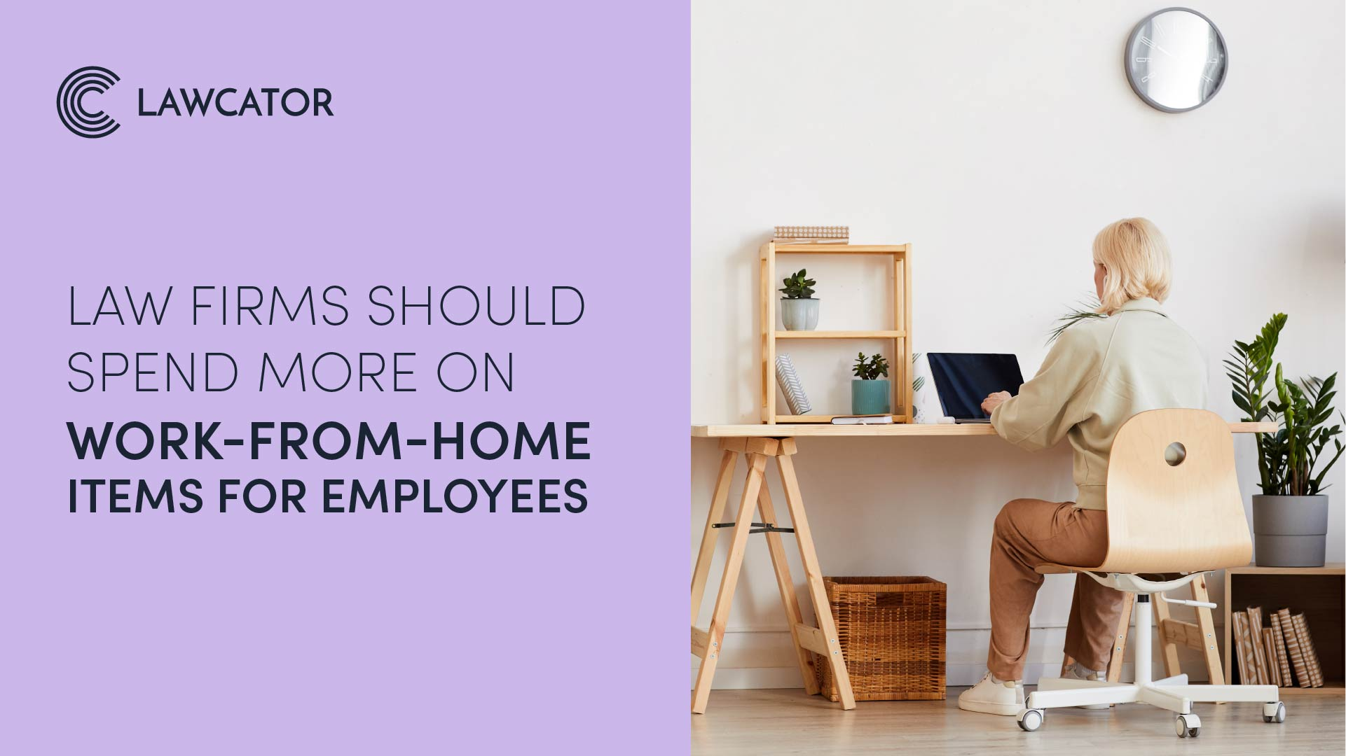 Law Firms Should Spend More on Work-From-Home Items for Employees