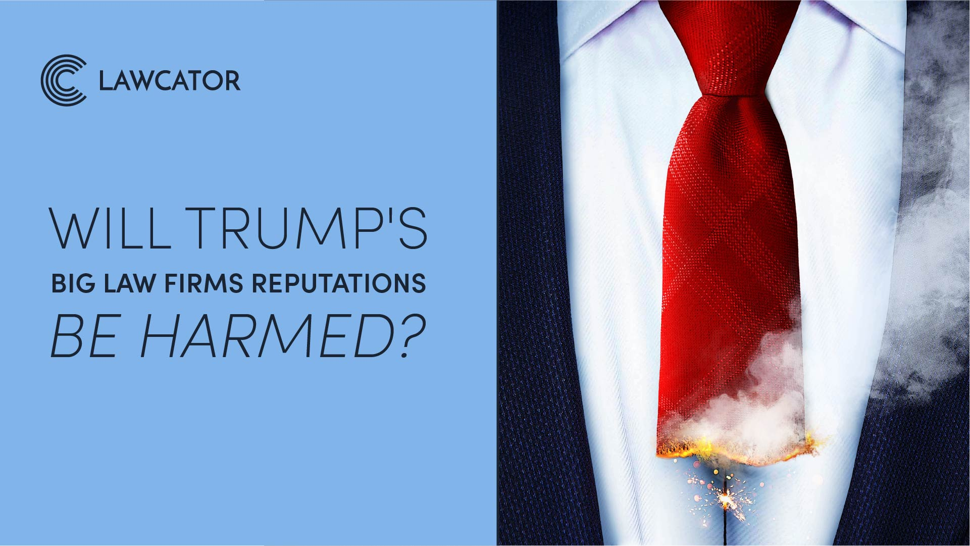 Will Trump's Big Law Firms Reputations Be Harmed?