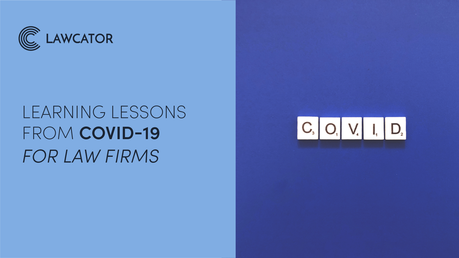 Learning Lessons from Covid-19 for Law Firms