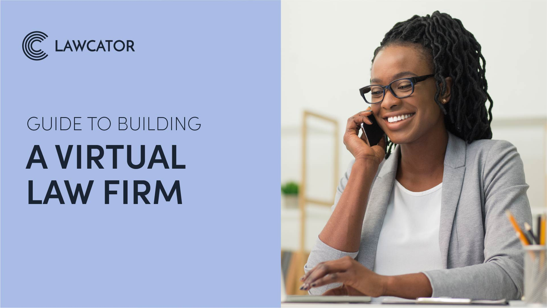 Guide to Building a Virtual Law Firm