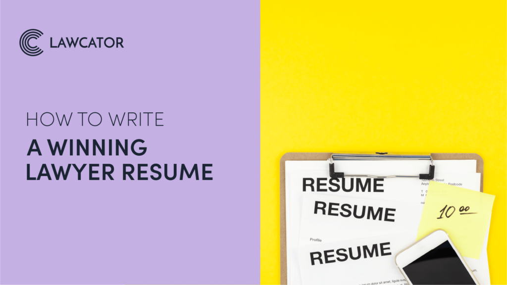 How to Write A Winning Lawyer Resume