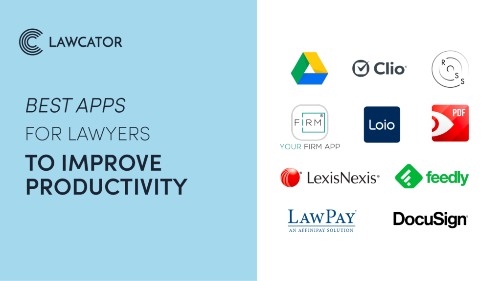 Best Apps for Lawyers to Improve Productivity